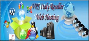 VPS Italy Reseller Web Hosting