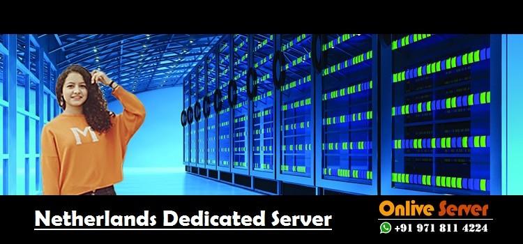 Netherlands Dedicated Server Hosting
