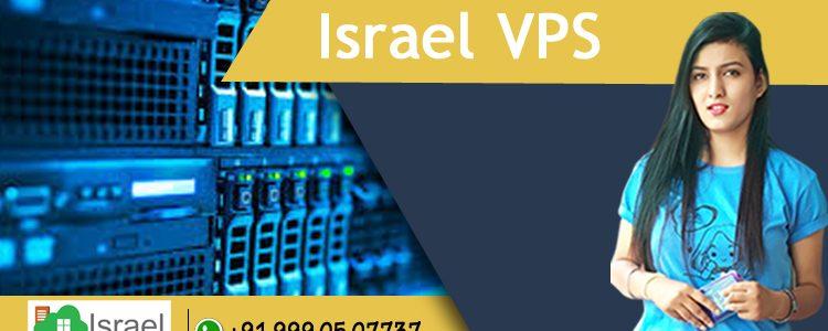 A Comprehensive Guide to Israel VPS Server Hosting