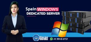 Spain Windows Dedicated Server