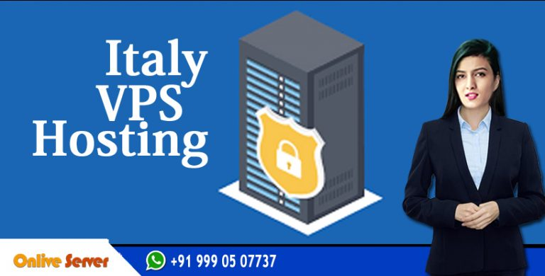 Italy VPS Hosting Will Increases Your Website Performance