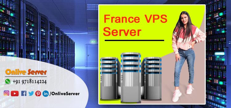 France VPS Server Hosting Is Becoming One of the Most Preferable Hosting Plan