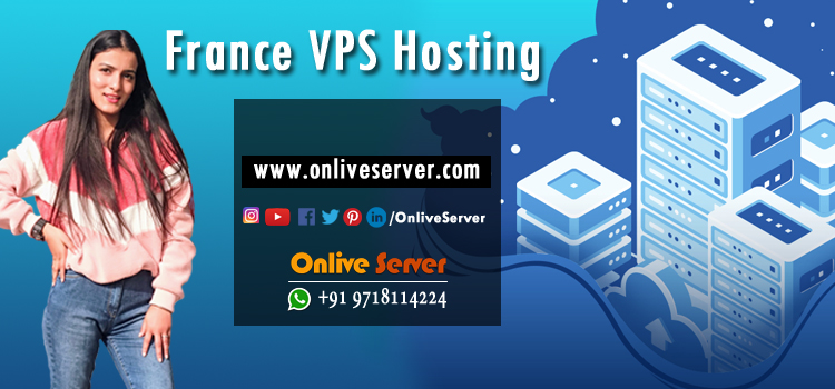 Which Type Of France VPS Hosting Service is Best For Your Client?