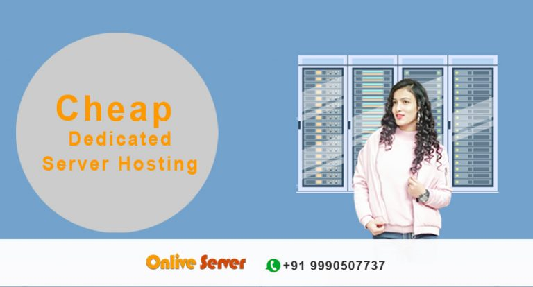 Understand The Benefits Of Cheap Dedicated Server Hosting