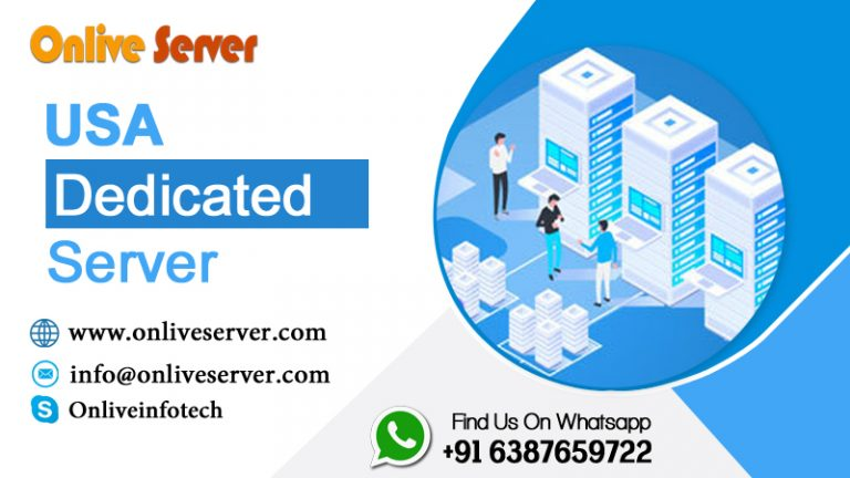 Increase Your Business with USA Dedicated Server from Onlive Server