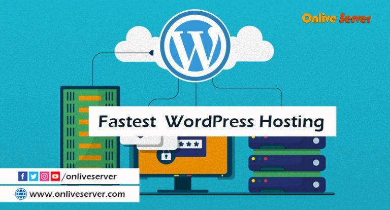 Grab Fastest WordPress Hosting Services by Onlive Server